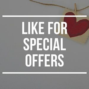 LIKE ITEMS FOR SPECIAL OFFERS!